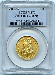 Genuine Gold 2008-W US $10 Jackson's Liberty | PCGS MS70