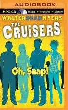 Crui: Oh, Snap! 4 by Walter Dean Myers (2015, MP3 CD, Unabridged)