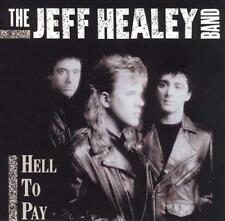 THE JEFF HEALEY BAND - Hell To Pay (CD 1990) USA First Edition EXC