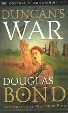 Duncan's War by Douglas Bond (Paperback, 2002) Perfect Condition, Christian Book