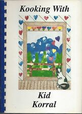 BINGHAMTON NY 1991 KOOKING WITH KID KORRAL DAY CARE CENTER COOK BOOK * LOCAL ADS