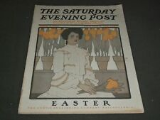 1904 APRIL 2 SATURDAY EVENING POST MAGAZINE - EASTER NUMBER - K 840