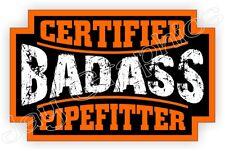 Badass Pipefitter Hard Hat Sticker Decal | Motorcycle Helmet Label Plumber
