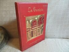 la Tunisie Louis Olivier cartonnage polychrome gravures population économie