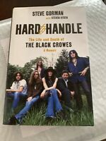 Steve Gorman HARD TO HANDLE hardcover SIGNED  Black Crowes History!