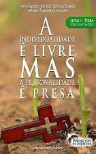 Sinal Da Cruz: A Individualidade é Livre, Mas a Personalidade é Presa : Livro...