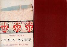 Le lys rouge / Anatole FRANCE // Collection Pourpre // 1946 // Passion