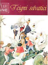 ANDERSEN H. C. I CIGNI SELVATICI FABBRI 1966 FIABE SONORE 9 SOLO FASCICOLO