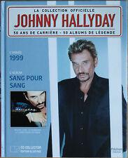 "JOHNNY HALLYDAY LA COLLECTION OFFICIELLE ""SANG POUR SANG""      CD"