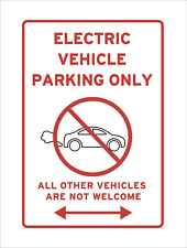 Electric Car Charger Parking Only Not Welcome Exhaust Sign Joke Vehicle EV Red