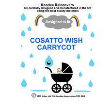 koodee uk Raincover To fit COSATTO WISH CARRYCOT BNIP