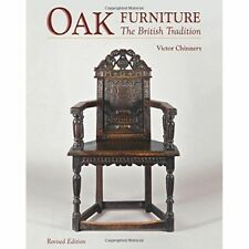 Oak Furniture The British Tradition by Victor Chinnery 9781851497157