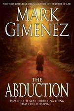 The Abduction, Gimenez, Mark, Good Condition, Book