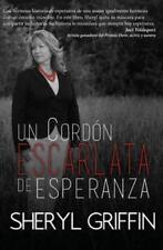 Un Cordon Escarlata de Esperanza by Sheryl Griffin (2015, Paperback)