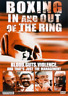 Boxing In And Out Of The Ring DVD NUOVO