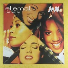 Eternal - Save Our Love / If You Need Me Tonight / Hey Baby - EMI EM-296 Ex
