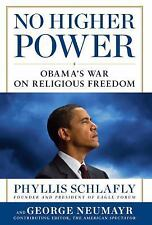 No Higher Power: Obama's War on Religious Freedom (Hardback or Cased Book)