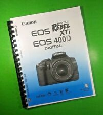 Canon EOS 400D Rebel XTi Camera 180 Page LASER 8.5X11