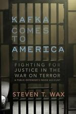 Kafka Comes to America: Fighting for Justice in the War on Terror 2008 FN+