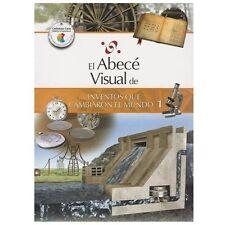 El abecé visual de los inventos que cambiaron el mundo 1 (Colección Abecé Visual