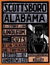 Scottsboro, Alabama: A Story in Linoleum Cuts: By Lin Shi Khan, Tony Perez