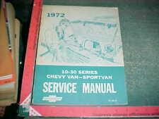 1972 CHEVY VAN & SPORTVAN 10-20-30 FACTORY SERVICE MANUAL very good condition