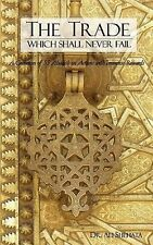 The Trade Which Shall Never Fail: A Collection of 55 Hadith on Actions with Imme