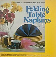 Folding Table Napkins By Marianne Von Bornstedt and Ulla Prytz - NEW