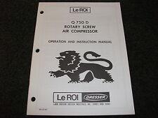 Le Roi Q 750 D/Q750D air compressor operation instruction manual