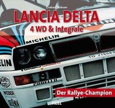 Lancia Delta 4 WD & Integrale - Graham Robson - 9783868524819 PORTOFREI