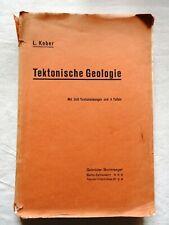L. Kober - Tektonische Geologie - ungeschnitten - 1942 - Gebr. Borntraeger (434)