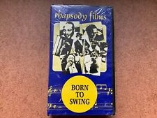 VINTAGE 1986 RHAPSODY FILMS BORN TO SWING VHS TAPE NEW & SEALED
