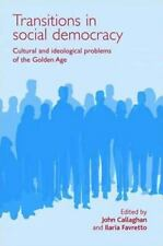 Transitions in social democracy: Cultural and ideological problems of the golden