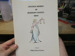 Justice Denied in Morrow County Ohio Book Wilma Keen Zornes Mount Gilead ABUSE