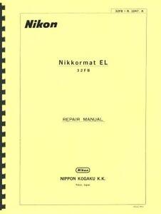 Nikon Nikkormat EL Camera Repair Manual Reprint
