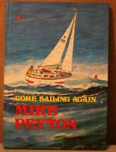 Come Sailing Again by Mike Peyton (Hardback, 1976)