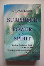 Surprised by the Power of the Spirit,Jack Deere