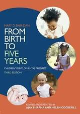 From Birth to Five Years: Children's Developmental Progress by Ajay Sharma - PB
