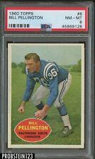 1960 Topps Football #8 Bill Pellington Baltimore Colts PSA 8 NM-MT