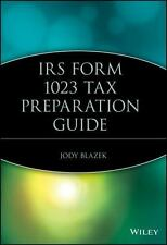 IRS Form 1023 Tax Preparation Guide by Jody Blazek (2005, Paperback)