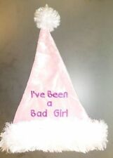 'Ive Been A Bad Girl' Baby Pink Santa Christmas Hat With White Fur Trim (PM12)