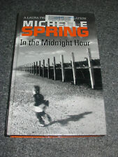 LARGE PRINT - MICHELLE SPRING - IN THE MIDNIGHT HOUR