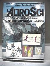 L ALTRO SCI Fondo Alpinismo Tecniche Attrezzature Località Ronald Crawford Curri