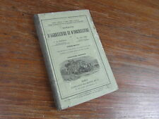 BARRAL SAGNIER / NOTIONS AGRICULTURE ET HORTICULTURE Hachette 1889