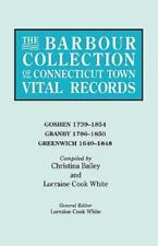The Barbour Collection of Connecticut Town Vital Records. Volume 14: Goshen 1739