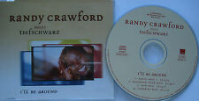 RANDY CRAWFORD meets tiefschwarz  __ I`LL BE AROUND  __  4 Track CD