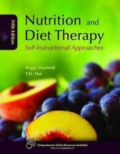 Nutrition and Diet Therapy : Self-Instructional Approaches by Y. H. Hui and...