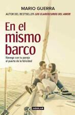 EN EL MISMO BARCO / IN THE SAME BOAT - GUERRA, MARIO - NEW PAPERBACK