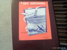 Fred Waring: Sky Anchors, vocal  (Words and Music)