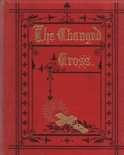 "THE HON. MRS CHARLES HOBART - ""THE CHANGED CROSS""  - WELLS GARDNER & DARTON HB"